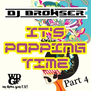 It's Popping Time part 4 (Mixtape)