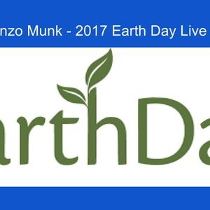 Vianzo Munk - 2017 Earth Day Live MIX 4-22-17