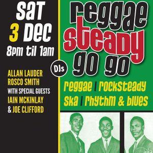 Reggae Steady Go Go - December 2016
