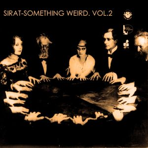 Sirat-Something weird. Vol.2