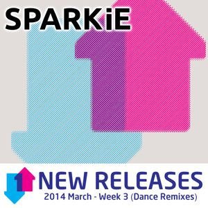 2014-03-17 March (Week 3) New Releases (Dance Mixes)