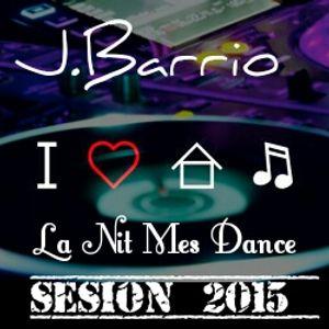 Sesion 2015 La Nit Mes Dance