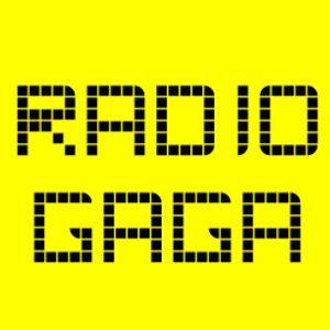 Radio Gaga 001
