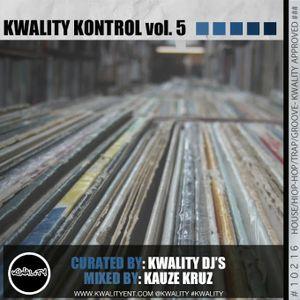 Kwality Kontrol Vol. 5 (Kauze Kruz)