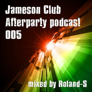 Jameson Club Afterparty podcast (005)
