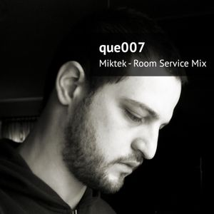 MikTek - Room Service Mix (Que007)