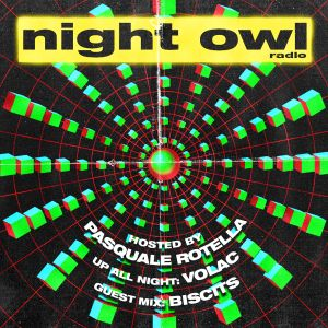 Night Owl Radio 252 ft. Volac and Biscits