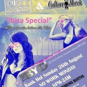Dirty Cash vs Culture Shock - Ibiza Special