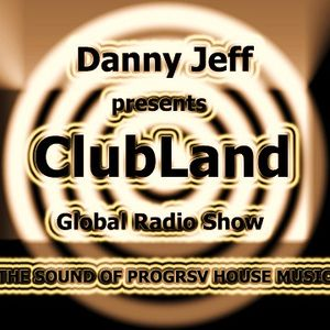 "Danny Jeff presents ""ClubLand"" episode 96 part 2 ""Late Night Mix"""