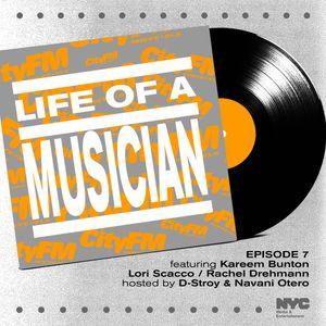 CityFM Episode 7 - Life Of A Musician