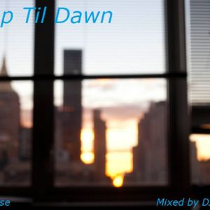 Deep Til Dawn - Deep Lounge Mix (2013)