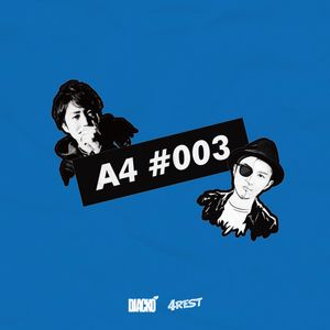 A4 - ACKO & 4REST #003