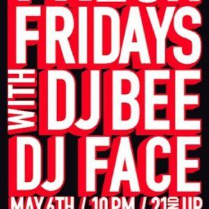Fresh Fridays (5.6.11) w/ DJ Bee, DJ Face & Truck North