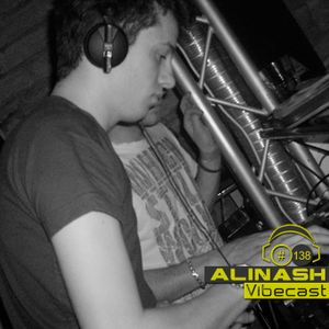 Alinash @ Vibecast Sessions #138 - VibeFM Romania