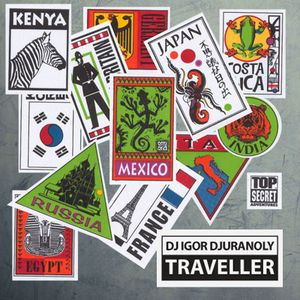 Dj Igor Djuranoly - Traveller