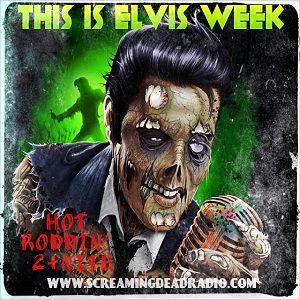 Hot Roddin 2+Nite - Ep 181 - 08-16-14 (Elvis Week)