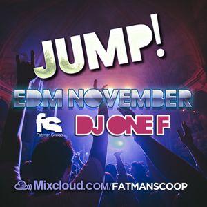 Fatman Scoop & DJ OneF - Jump EDM November