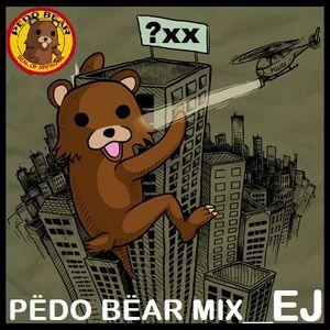 EJ - PEDO BEAR MIXTAPE