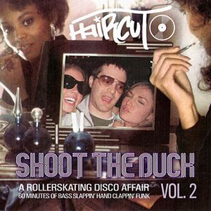 Haircut - Shoot The Duck Vol. 2