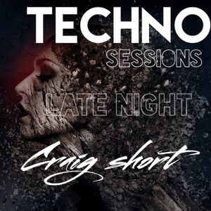 TECHNO LATE NIGHT sessions ( craigshort )