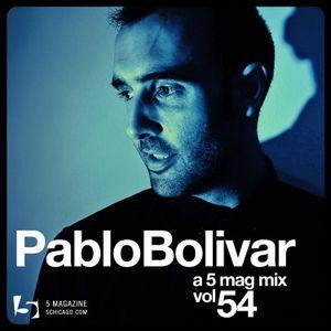 Pablo Bolivar - A 5 Mag Mix #54