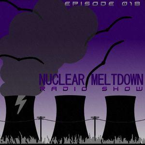 Nuclear Meltdown Radio Show Episode 18 (20-01-2013)