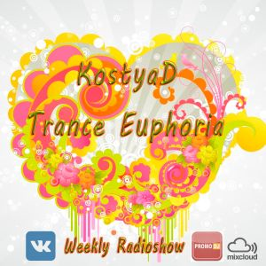 KostyaD - Trance Euphoria #122 [16.07.2016]