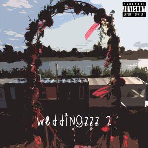 WEDDINGZZZ 2