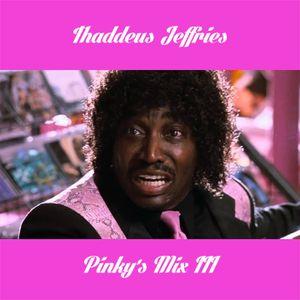 Pinky's Mix III
