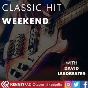 Classic Hits Weekend - 25th August 2019