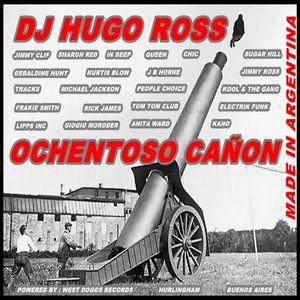 OCHENTOSO CAÑON - DJ HUGO ROSS