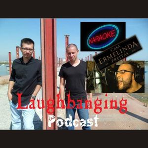 Laughbanging Podcast #35: Vocal covers