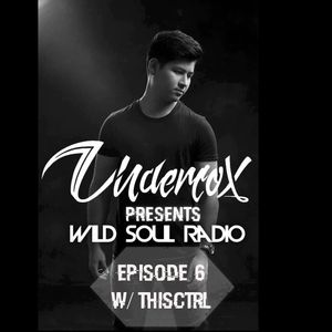 Wild Soul Radio #6 w/THISCTRL