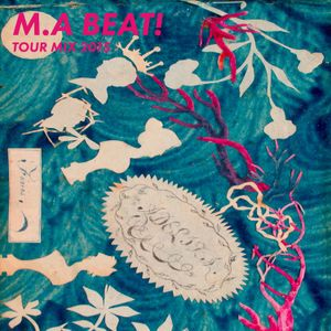 M.A BEAT! - Tour Mix (2015)