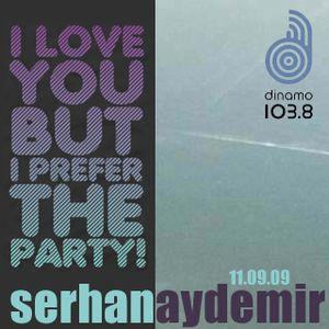 Serhan Aydemir @ Dinamo 103.8 - 11.09.09