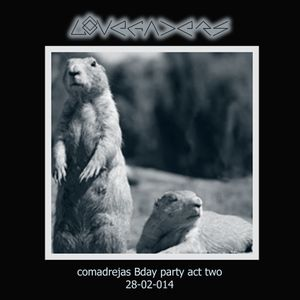 Lovefaders - Comadrejas Bday party act two