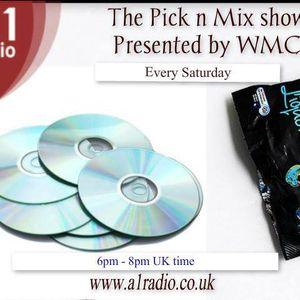 A1WMC - Pick N Mix Show 5th July 2014