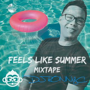 Feels Like Summer Mixtape - RonnyC