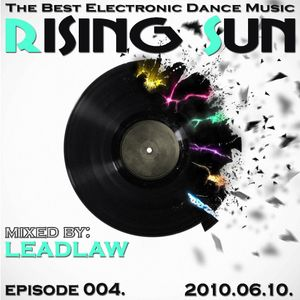 LEADLAW - Rising Sun 004. 2010.06.10.