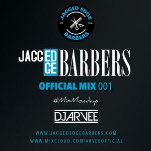 JAGGED EDGE BARBERS MIX 001 @DJARVEE