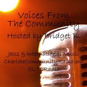 Apr 19th- Voices From The Community w/Bridget B (Jazz/Int'l Music)