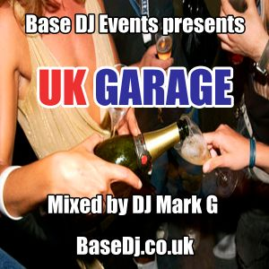 UK Garage Mix - by DJ Mark G (BaseDJ.co.uk)