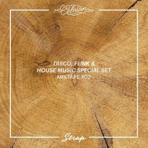 STRAP MIXTAPE #02 ·· Disco, Funk & House Music (THU X TIMBRLND special set)