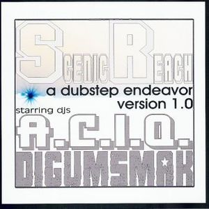 Scenic Reach..A Dubstep Endeavor..Version 1.0 by A.C.I.Q. and DIGUMSMAK