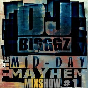 "The Mayhem Mixshow ""Power Hour Mix"""