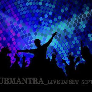 SUBMANTRA _ Live _ DJ set September 2017