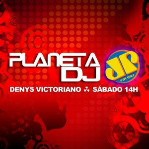 Denys Victoriano - Planeta DJ - 10 NOV 2012 - Jovem Pan