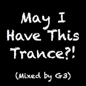 May I Have This Trance