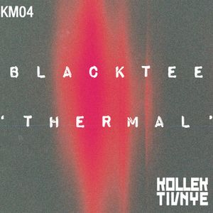 Kollektivnye Mix 04: BLACKTEE - Thermal