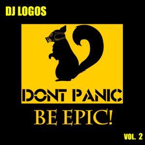 DJ LOGOS - Don't Panic Be Epic vol.2
